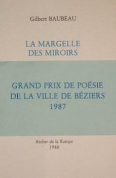 La margelle des miroirs_Gilbert Baubeau